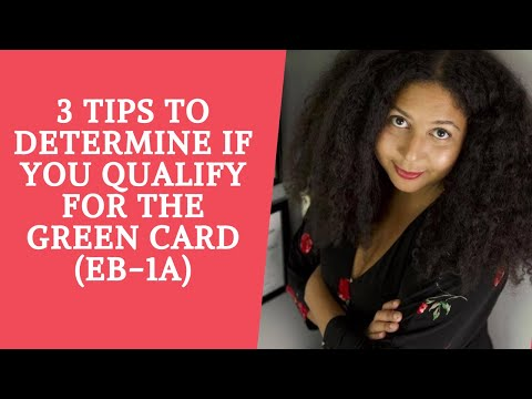 Should You Apply for The EB-1A Green Card?   3 Tips to Determine If You Qualify For the Green Card