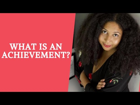 What is an Achievement?