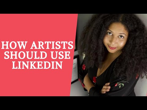 Why do Artists  and Creatives Need a Linkedin Account?