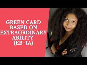 Green Card Based on Extraordinary Ability| EB-1A