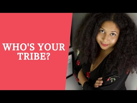 Who Is Your Tribe and Why Do You Need A Supportive System?