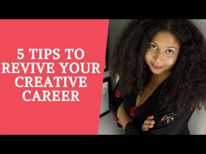 5 Tips to Revive Your Creative Career