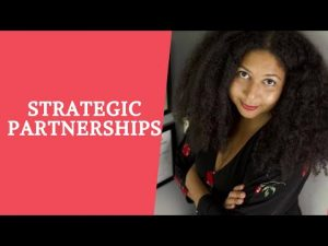 Strategic Partnerships: 1. Synergy 2. Networking 3. Opportunities