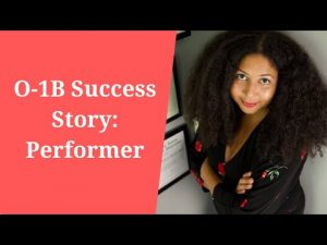 O-1B Success Story: Performer