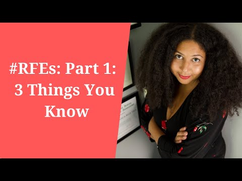 #RFEs: Part 1: 3 Things You Know